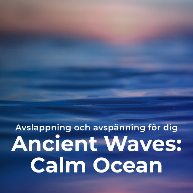 Ancient Waves: Calm Ocean