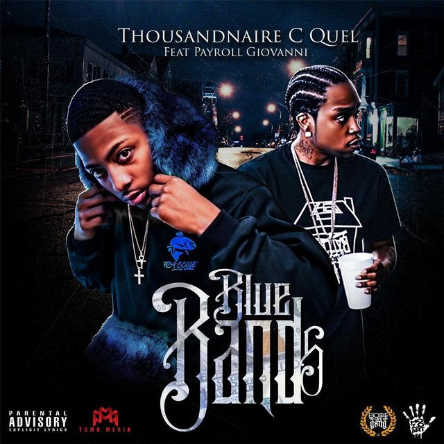 Cover art for album Blue Bands (feat. Payroll Giovanni) by Thousandnaire C Quel