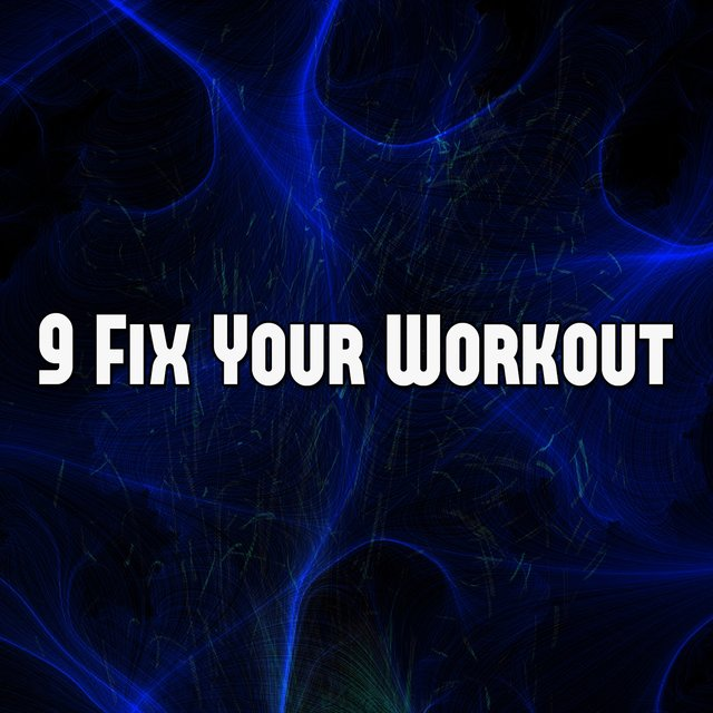 9 Fix Your Workout