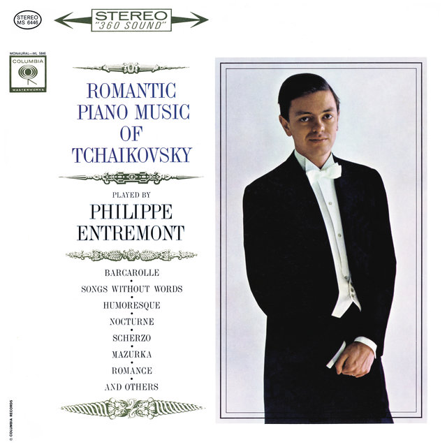 Entremont Plays Romantic Music of Tchaikovsky (Remastered)