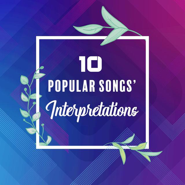 10 Popular Songs' Interpretations: 2019 Instrumental Covers
