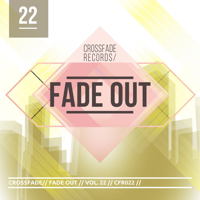 Fade Out 22