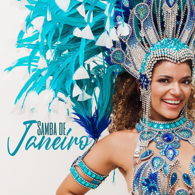 Samba de Janeiro - The Greatest Carnival Beats for a Party 2020