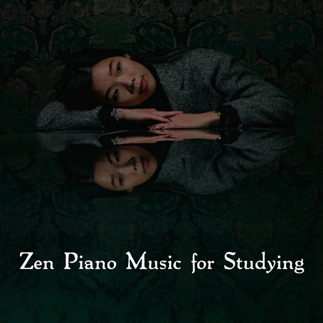 Zen Piano Music for Studying