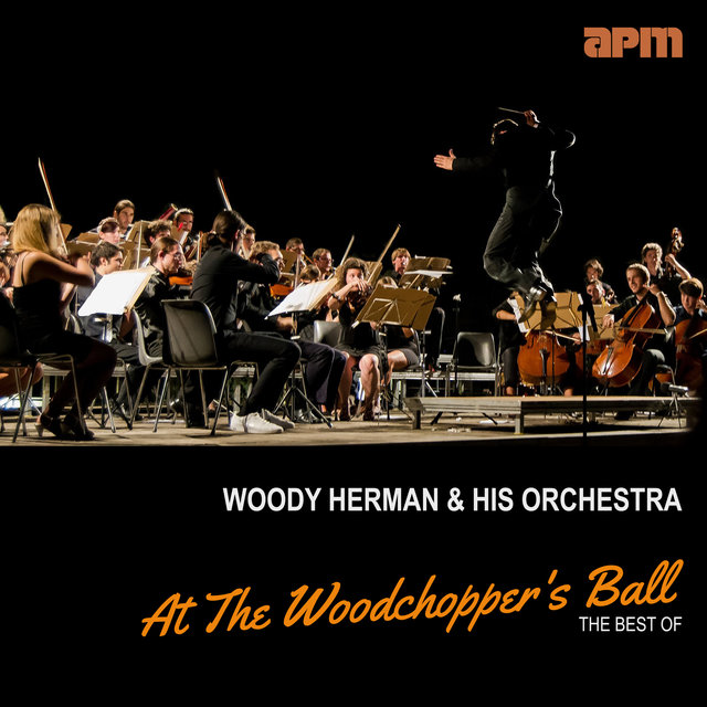 At The Woodchopper's Ball - The Best Of