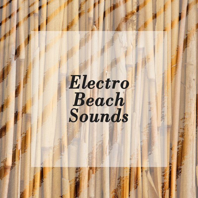 Electro Beach Sounds