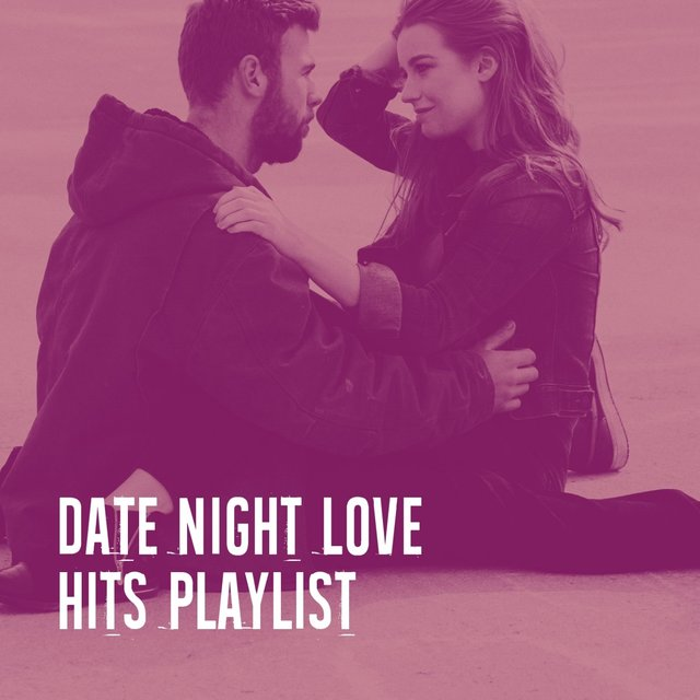 Date Night Love Hits Playlist