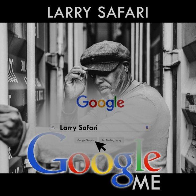 Cover art for album Google Me by Larry Safari
