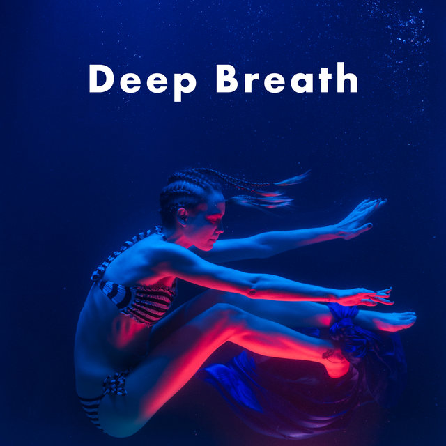 Deep Breath – Meditation Music Set 2021