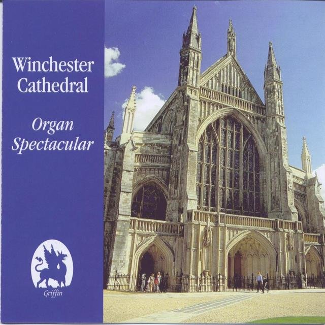 Winchester Cathedral Organ Spectacular