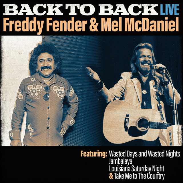 Back To Back - Freddy Fender & Mel Mcdaniel