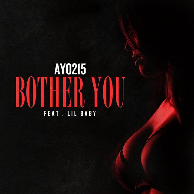 Cover art for album Bother You by Ayo215, Lil Baby