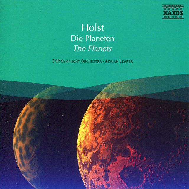 Holst: The Planets / Delius: Over the Hills and Far Away
