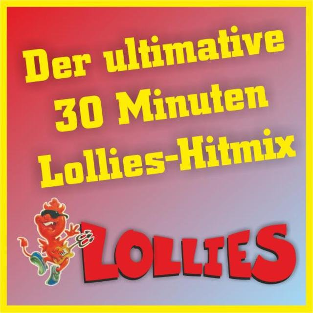 Der ultimative 30 Minuten Lollies-Hitmix