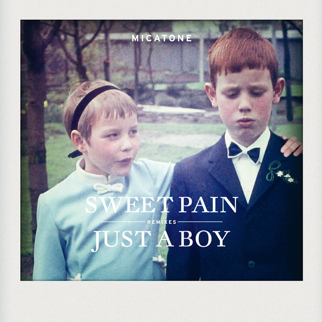 Sweet Pain / Just A Boy Remixes