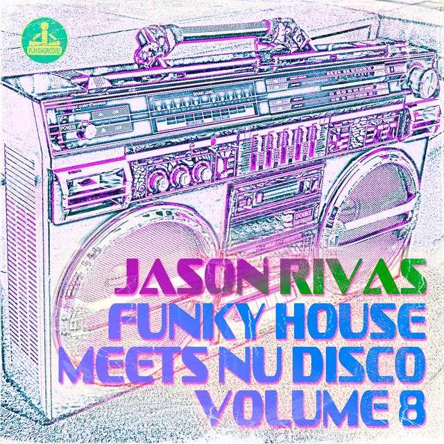 Funky House Meets Nu Disco, Vol. 8