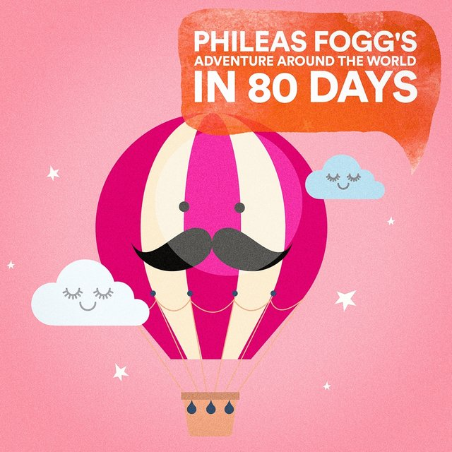 Phileas Fogg's Adventure Around the World in 80 Days