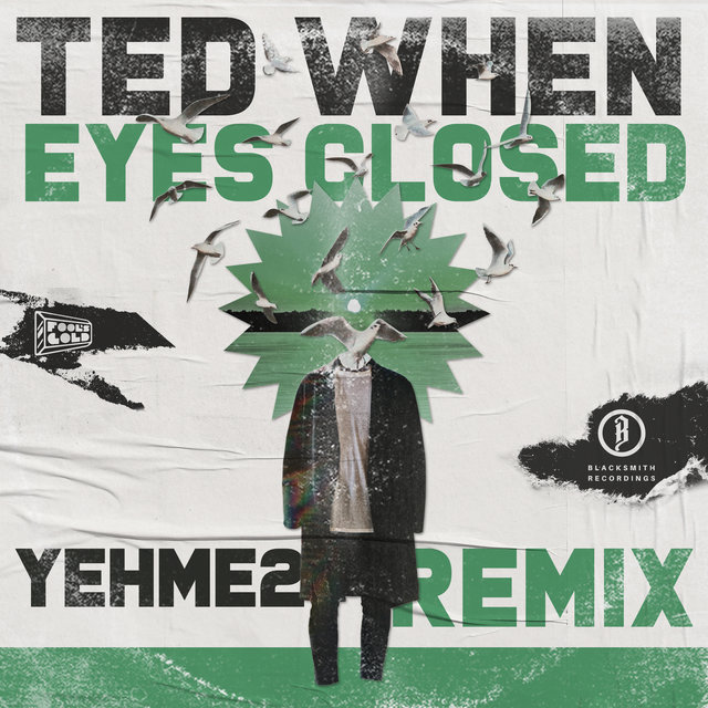 Eyes Closed (YehMe2 Remix)