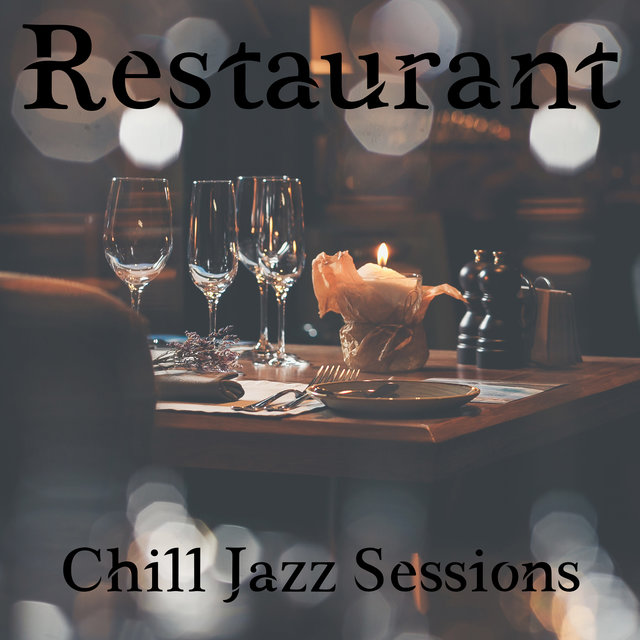 Restaurant Chill Jazz Sessions