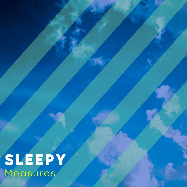 # Sleepy Measures