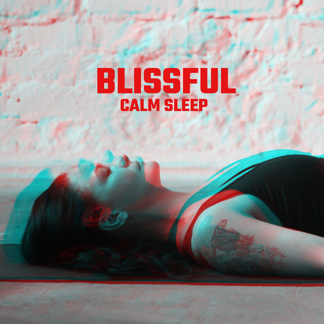 Blissful Calm Sleep – Deep Relaxation, Nature Sounds, Sleep Music, Nature Sounds