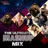 The Ultimate Mashup Mix