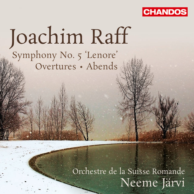 Raff: Symphony No. 5, 'Leonore' - Overtures - Abends