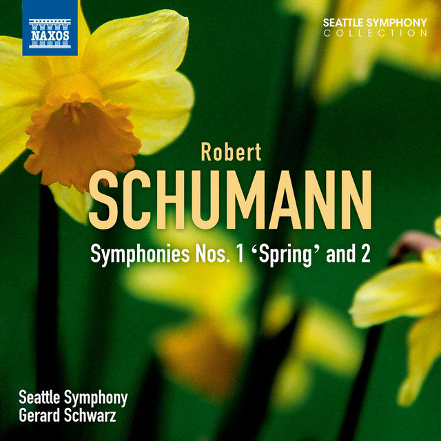Schumann: Symphonies Nos. 1 and 2