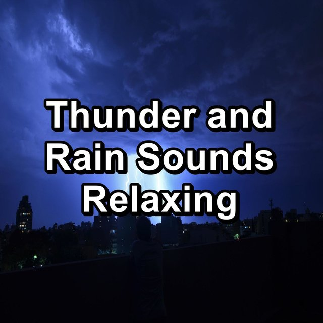 Thunder and Rain Sounds Relaxing