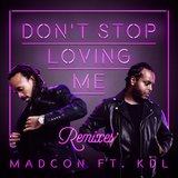Don't Stop Loving Me (feat. KDL) [CLMD Ibiza Remix]