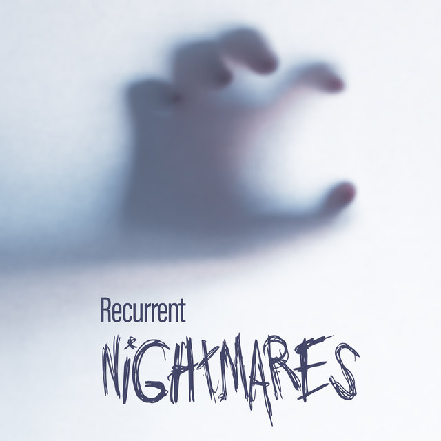 Recurrent Nightmares - Spiritual Relaxing Sounds for Trouble Sleeping