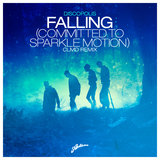Falling (Committed To Sparkle Motion)