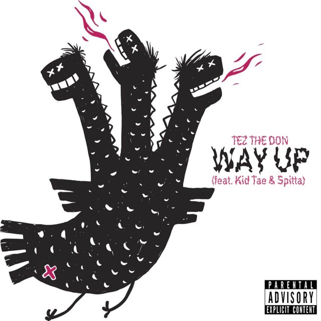 Way Up (feat. Kid Tae & Spitta)