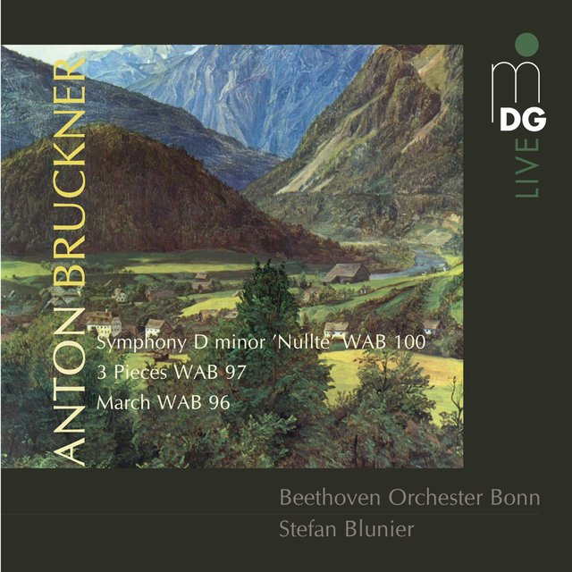 Bruckner: Symphony in D Minor, WAB 100 & 3 Pieces, WAB 97