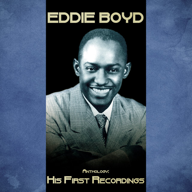 Anthology: His First Recordings (Remastered)