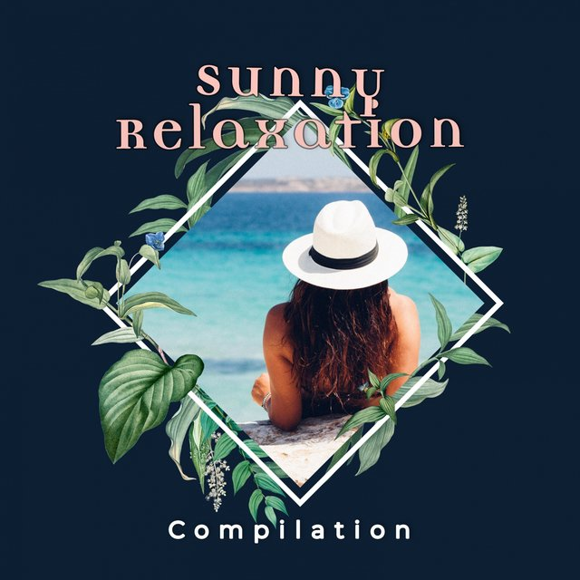 Sunny Relaxation Compilation