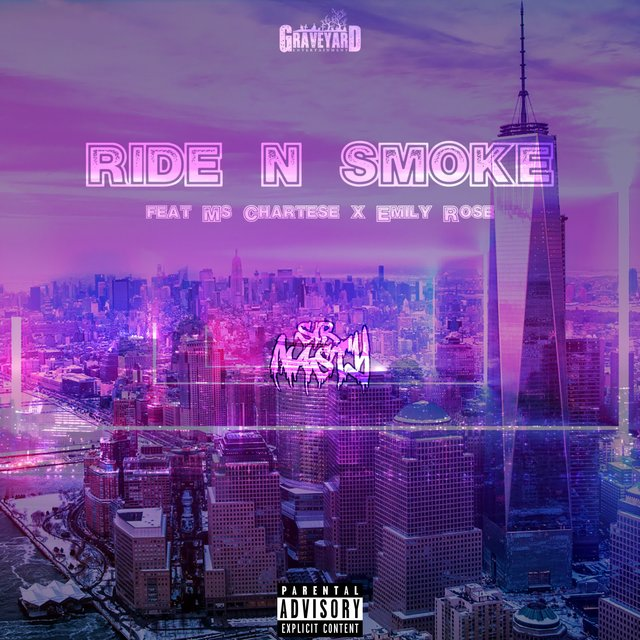 Ride N Smoke (feat. Ms. Chartese & Emily Rose)