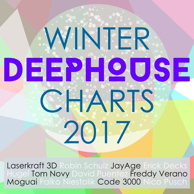 Winter Deep House Charts 2017