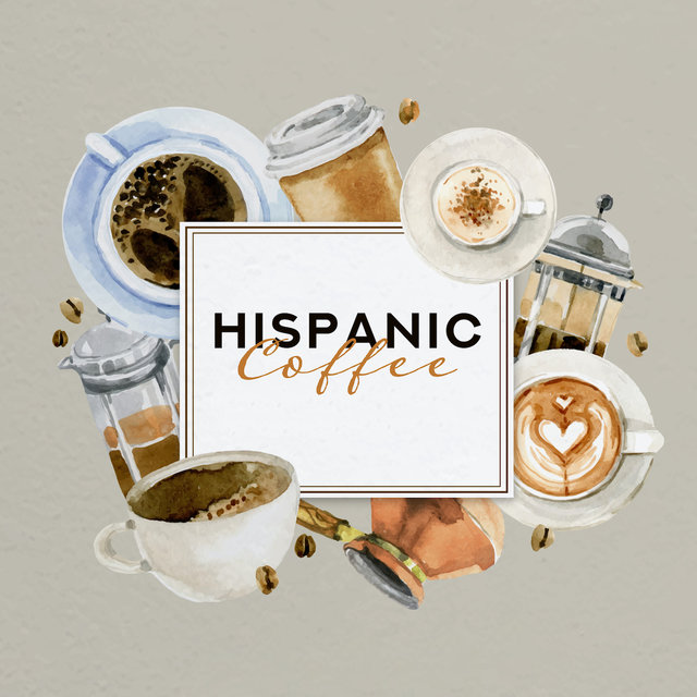 Hispanic Coffee: Morning Dose of Latin Subtle Jazz for a Mid-Morning Coffee