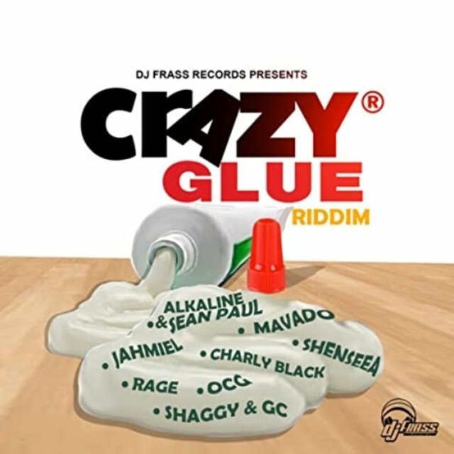Crazy Glue Riddim