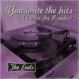 You Write the Hits (I Write the B-Sides)