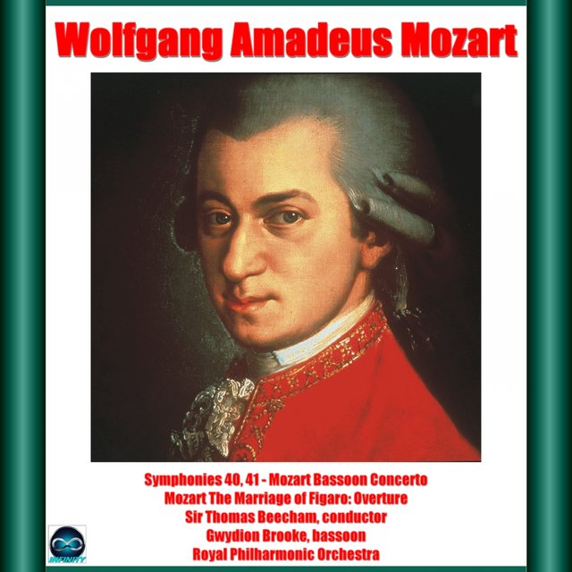 Mozart: Symphonies 40, 41 - Mozart Bassoon Concerto - Mozart The Marriage of Figaro: Overture
