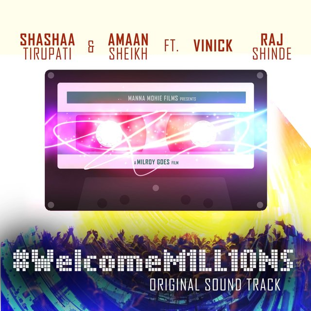 Welcome Millions Ost (feat. Amaan Sheikh, Raj Shinde & Vinick)