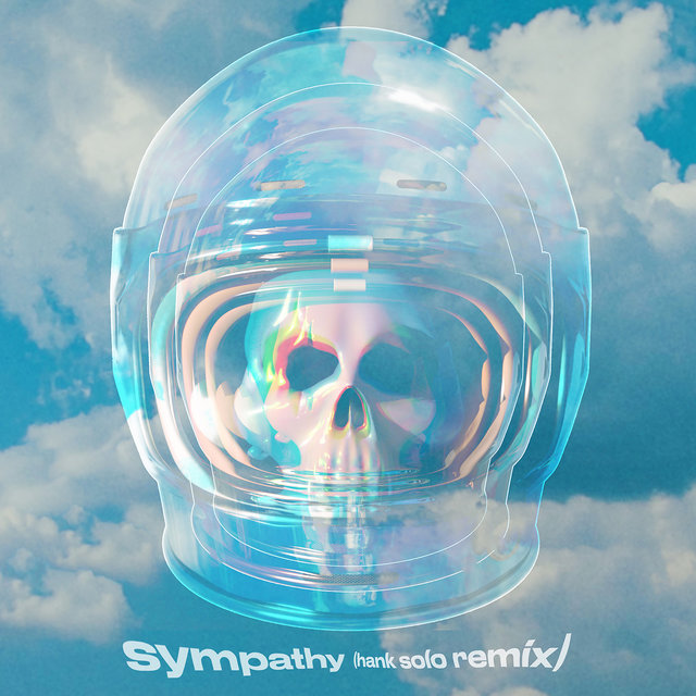Sympathy (feat. Rainsford) (Hank Solo Remix)