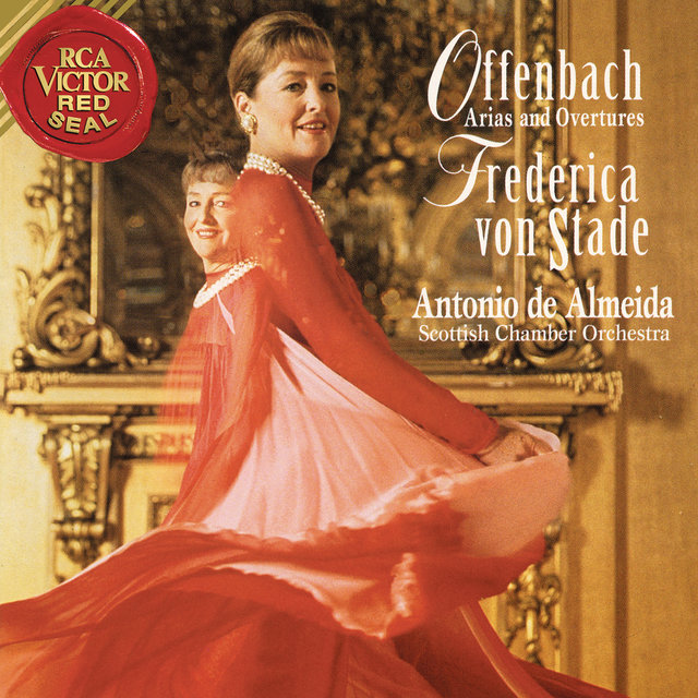 Frederica von Stade Sings Offenbach Arias and Overtures
