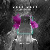 Vale Vale (Extended Mix)