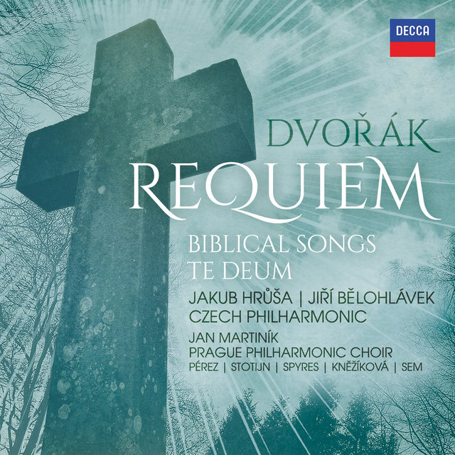 Dvořák: Requiem, Biblical Songs, Te Deum