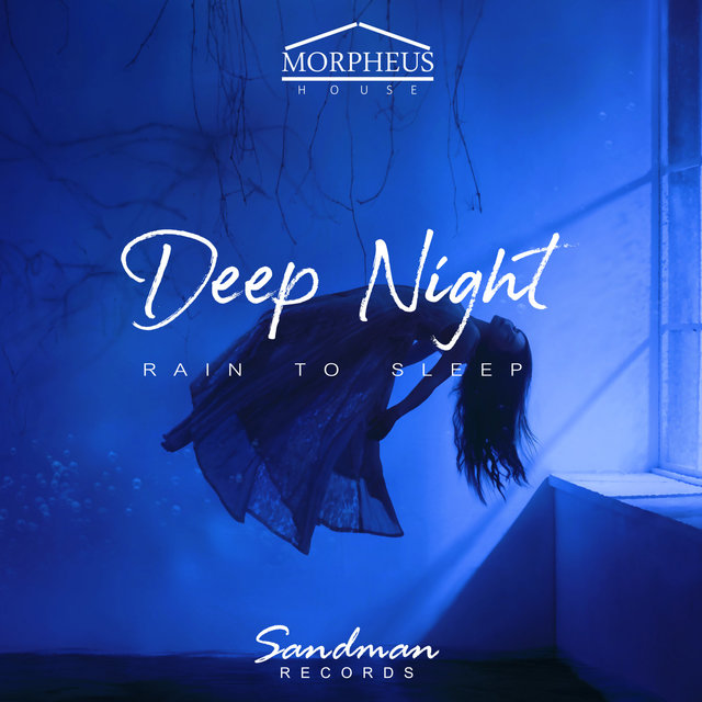 Deep Night - Rain To Sleep