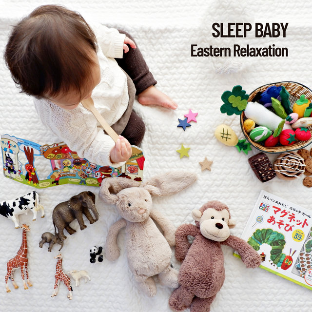 Sleep Baby: Eastern Relaxation