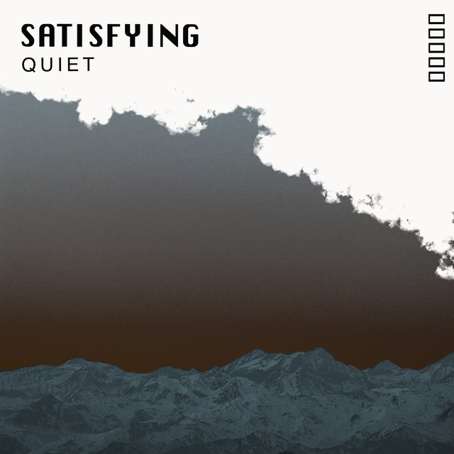 # Satisfying Quiet